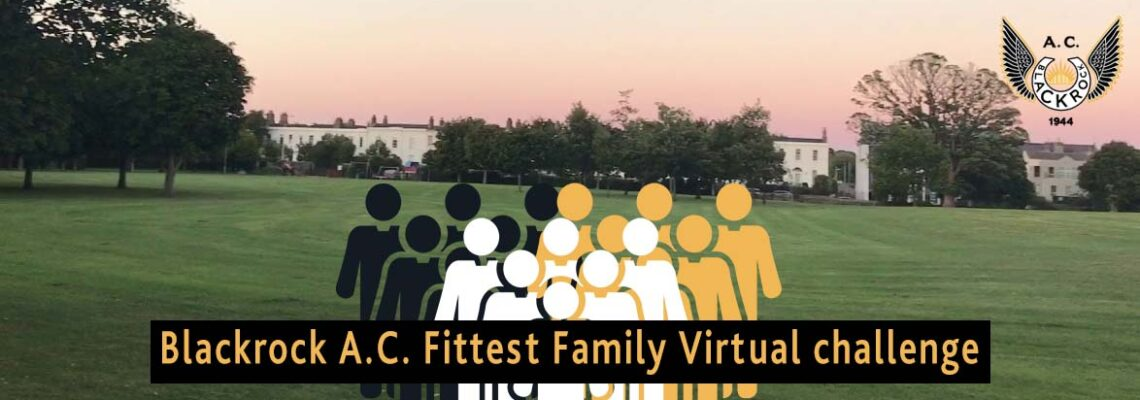 Blackrock Athletic Club Fittest family Challenge 2021